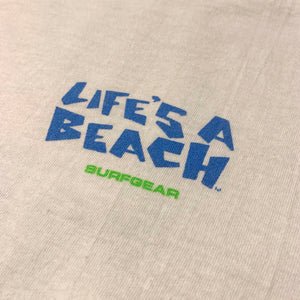 80s/LIFE'S A BEACH/Bill Danforth T-shirt