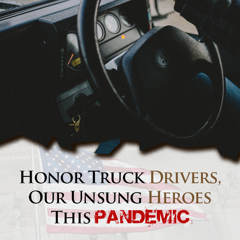 Here's How You Can Honor Truck Drivers, Our Unsung Heroes This Pandemic
