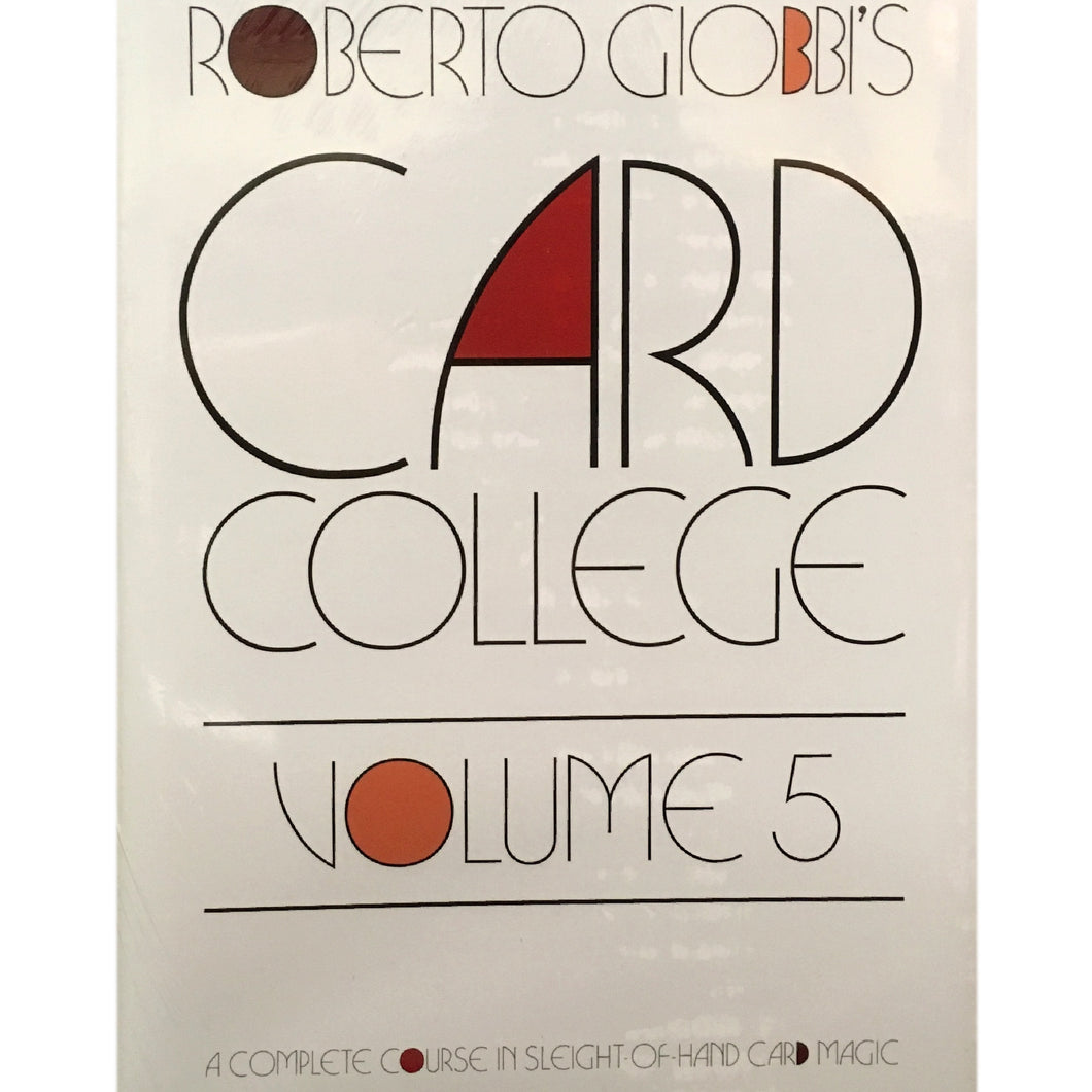 Card College Vol. 5 by Roberto Giobbi