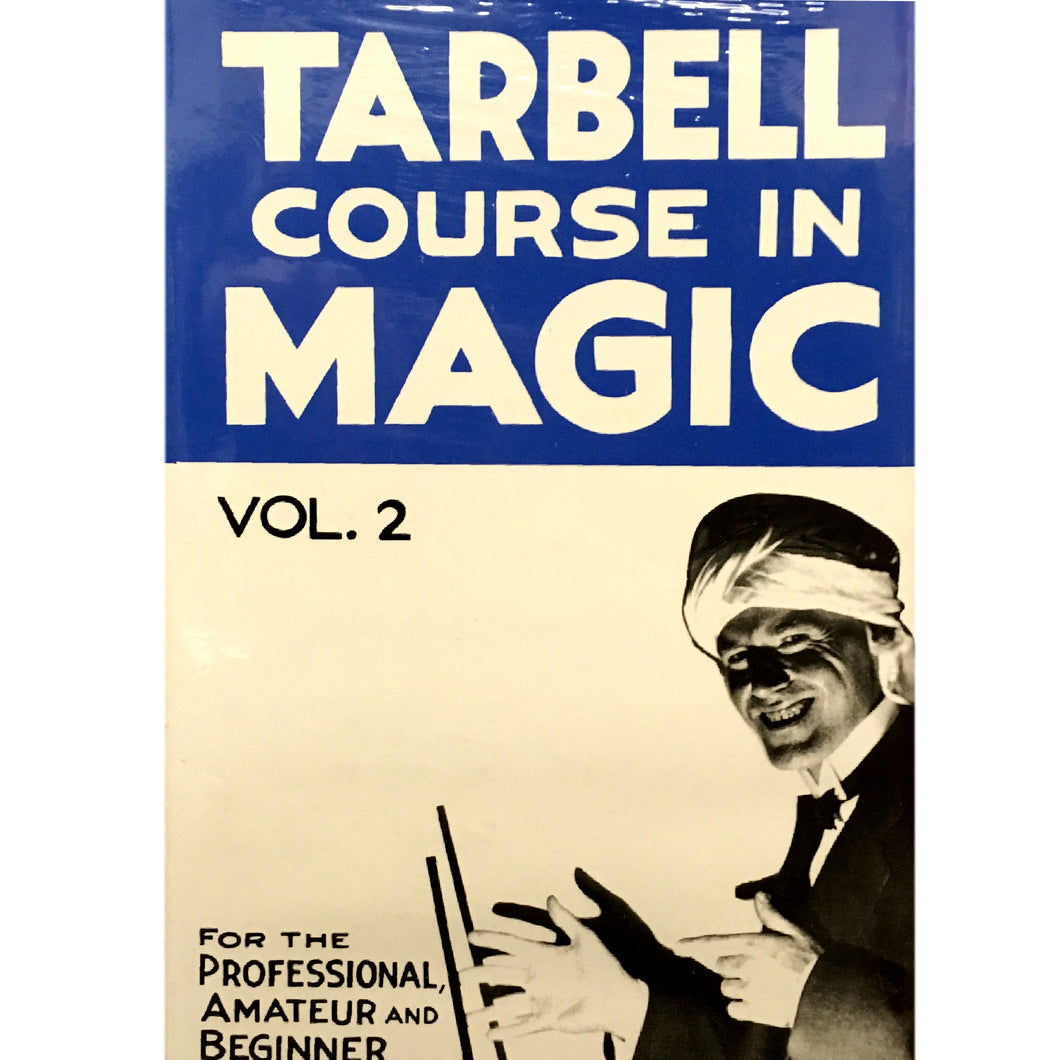 Tarbell Course in Magic Vol. 2