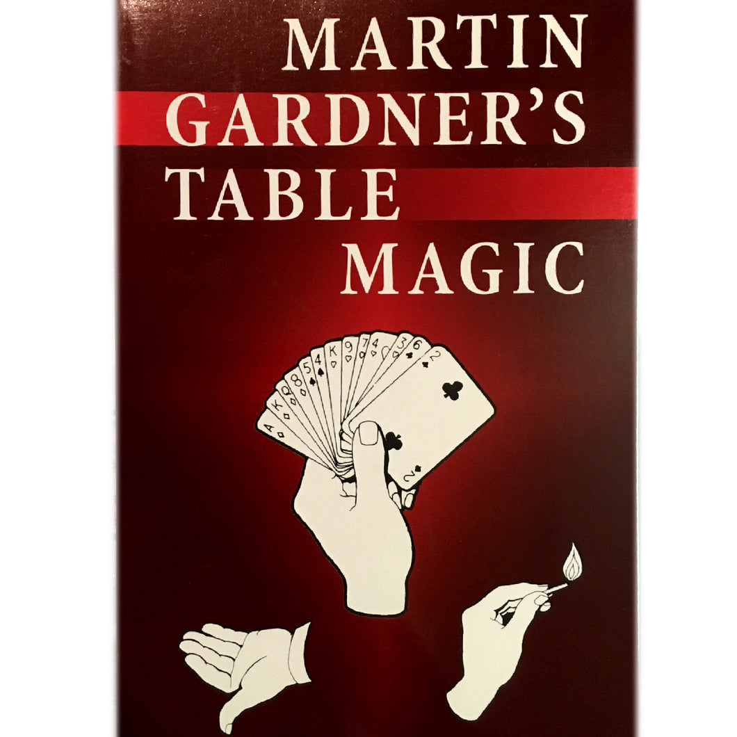 Table Magic by Martin Gardner