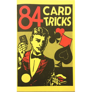 84 Card Tricks by Hugh Morris