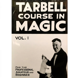 Tarbell Course in Magic Vol. 1