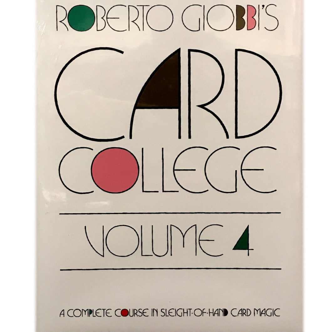 Card College Vol. 4 by Roberto Giobbi