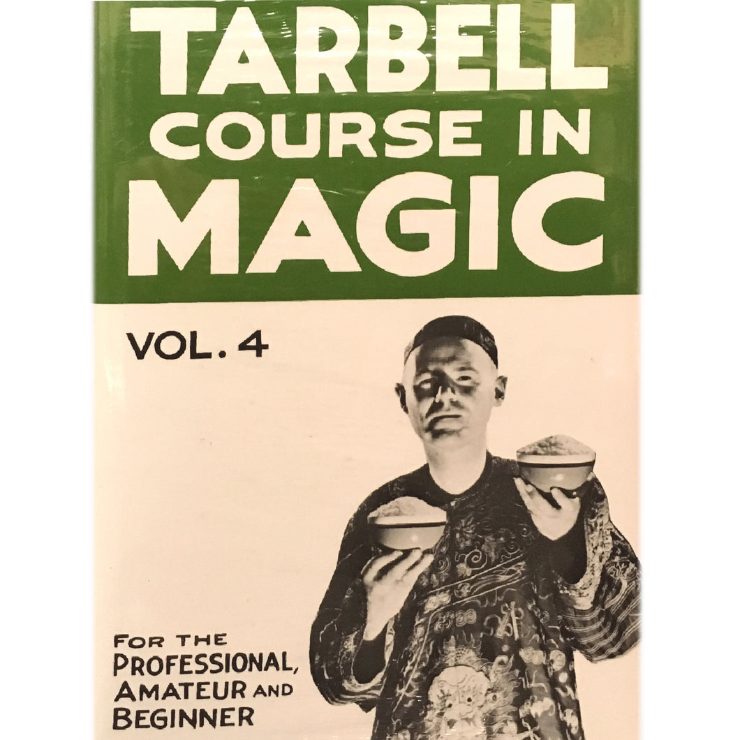 Tarbell Course in Magic Vol. 4