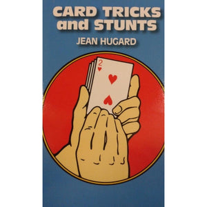 Card Tricks and Stunts by J.Hugard