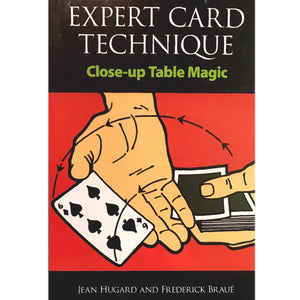 Expert Card Technique by Jean Hugard and Frederick Braue.