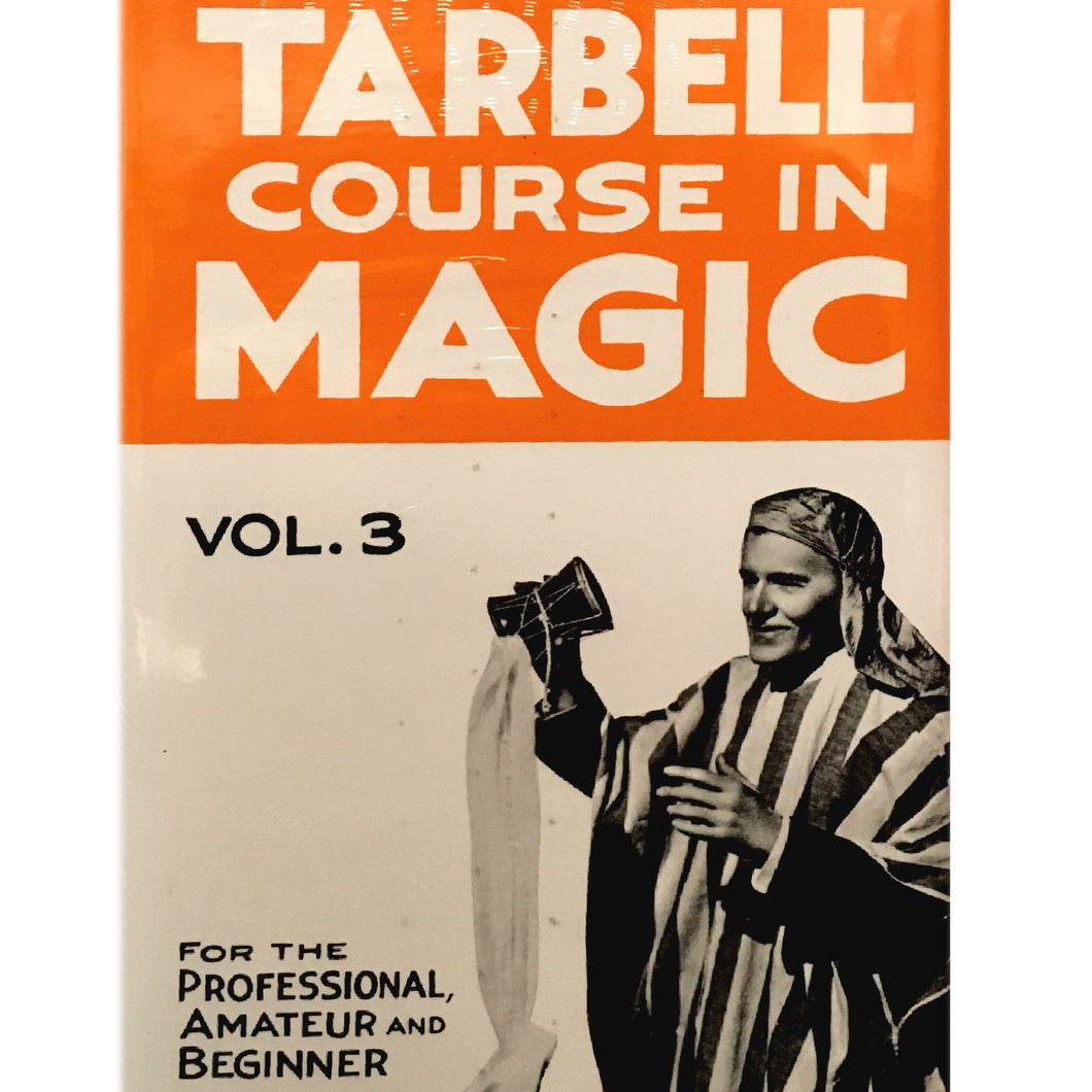 Tarbell Course in Magic Vol. 3