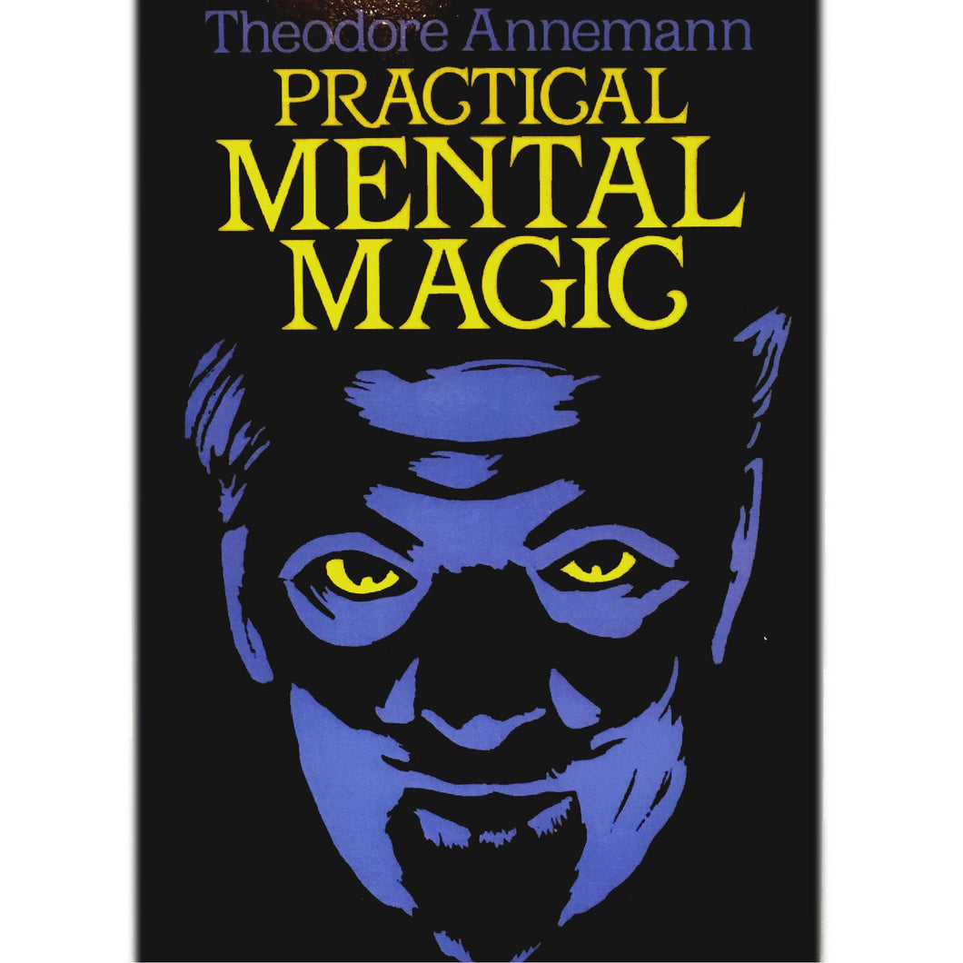 Practical Mental Magic by Theodore Annemann