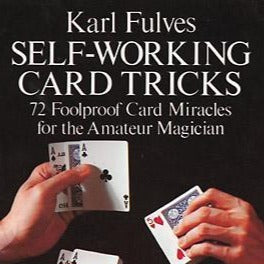 karl fulves self-working card tricks 72 foolproof card miracles for the amateur magician tam shepherds roy walton magic