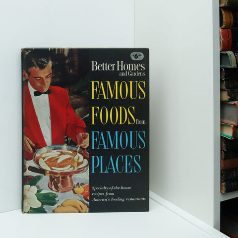 "Better Homes and Gardens ""Famous Foods from Famous Places"" [1964] First edition vintage large format hardcover"