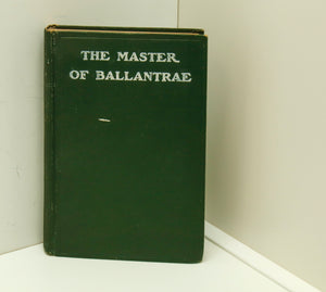 "Robert Louis Stevenson ""The Master of Ballantrae"" [c.1900] Vintage clothbound hardcover w- white chalked titling FREE PRIORITY SHIPPING U.S."