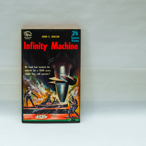 "Sensationalistic science fiction ""Infinity Machine"" [1962] Read about a 1,000 year old machine!  Appears unread!"