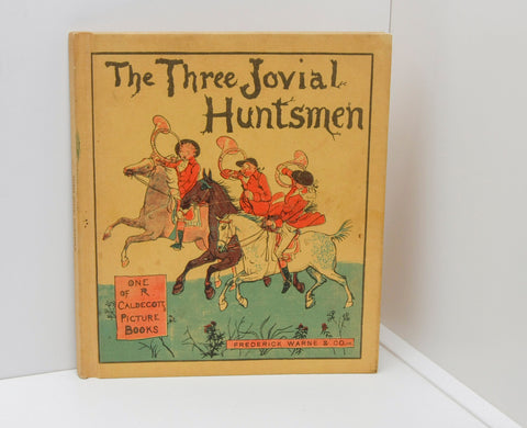 "Randolph Caldecott Picture Book ""The Three Jovial Huntsmen"" Vintage hardcover not dated"
