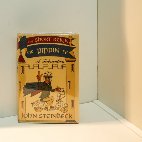 "John Steinbeck ""The Short Reign of Pippin IV"" [1957] First edition in facsimile first edition custom dust jacket"