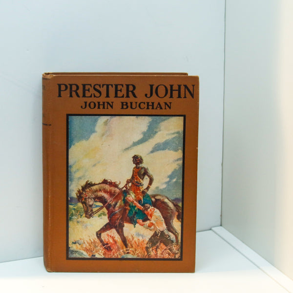 Prester John by John Buchan [1928] Vintage hardcover Illustrations by Henry Pitz Adventures in early 20th century Africa