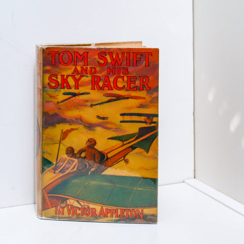 Tom Swift and His Sky Racer Vintage hardcover in original dust jacket [1926] First edition, later printing Children's series book #9
