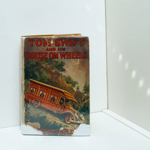 Tom Swift and His House on Wheels First edition vintage hardcover in original dust jacket [1929] Children's series book #32