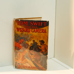 Tom Swift and His Wizard Camera hardcover in original dust jacket [1924] First edition, later printing Children's series book #14