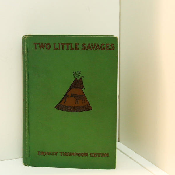 "Vintage early Boy Scouts ""Two Little Savages"" [c.1913] Ernest Thompson Seton Cloth-wrapped antique hardcover book Profusely illustrated"