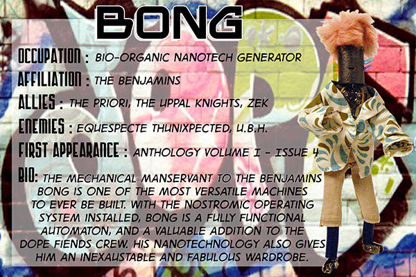 Bong - The Dope Fiends Characters