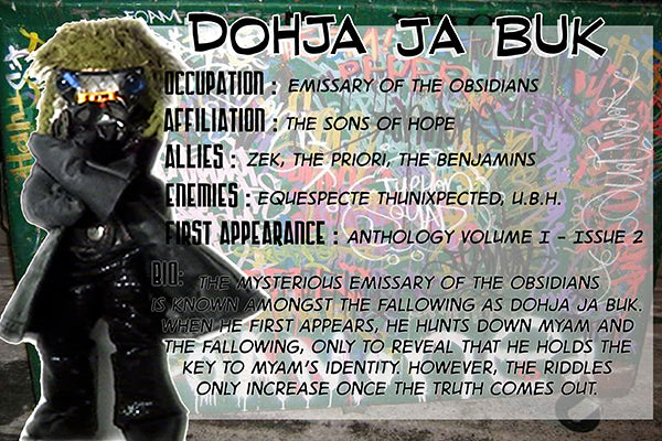 Dohja Ja'Buk - The Dope Fiends Character