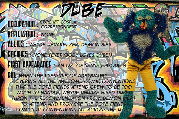 Dube - The Dope Fiends Comic Character