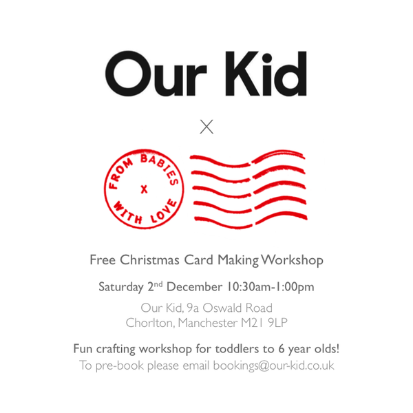 Free Christmas Card Making Workshop at Our Kid Manchester