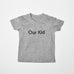 OUR KID T-SHIRT - Grey Slogan T-shirt