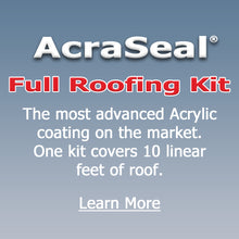 Load image into Gallery viewer, AcraSeal Full Roofing Kit