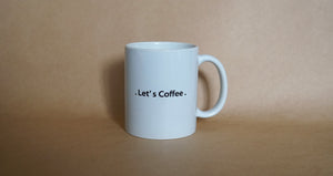"Let's Coffee Mug ""French Press"""
