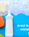 Avoid these eight mistakes when you clean!