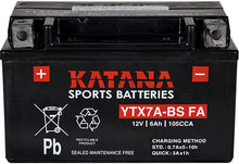Load image into Gallery viewer, YTX7A-BS FA Katana Motorcycle Battery 105CCA 6AH