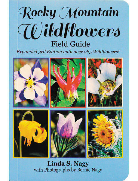 "Rocky Mountain Wildflowers Field Guide New! Expanded 2019 Third Edition, 272 pages (4"" x 6"") Free Shipping!"