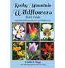Rocky Mountain Wildflowers Field Guide (EBook Edition) Order through Amazon Kindle, Apple iBooks, Barnes & Noble Nook, and Kobo