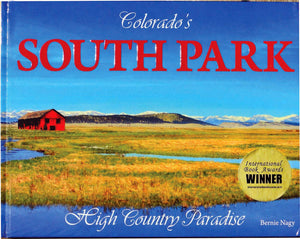 Colorado's South Park High Country Paradise. Limited Availability. Order Now!