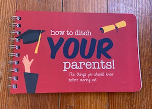 How to Ditch Your Parents Inspirational Book