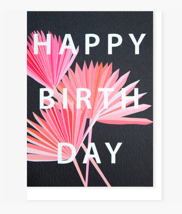 Pink Dried Palm Birthday Card