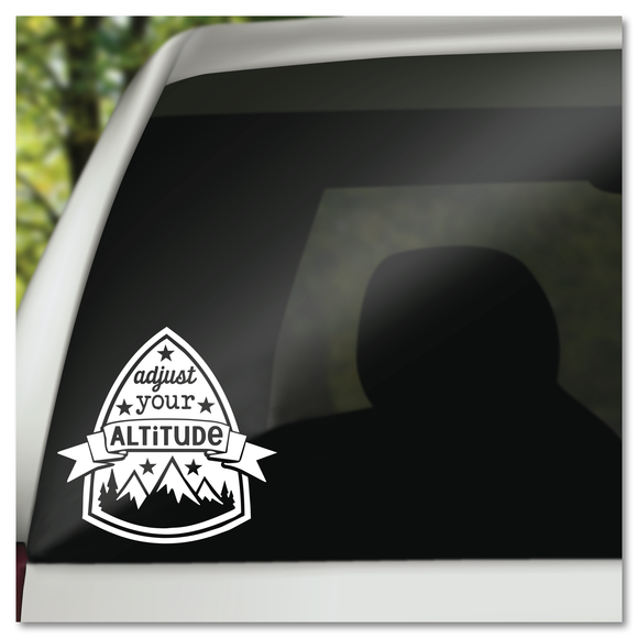 Adjust Your Altitude Hiking Camping RVing Exploring Vinyl Decal Sticker