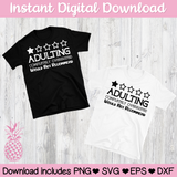 Adulting 1 out of 5 Stars Overrated Do Not Recommend Digital Download SVG PNG ESP DFX for Cricut, Cameo, Sublimation, Print & More