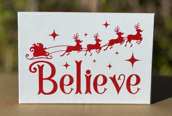Christmas Believe Santa Reindeer Wall Hanging or Shelf Sitting Sign / Plaque