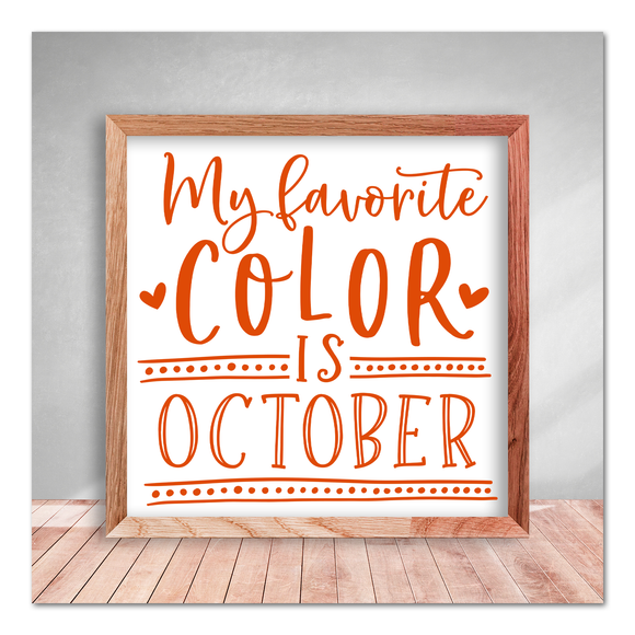 My Favorite Color is October - Autumn Fall Vinyl Decal Sticker