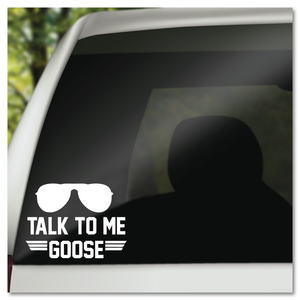 Top Gun Talk To Me Goose Vinyl Decal Sticker