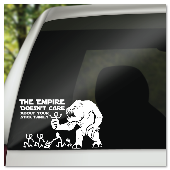 The Empire Doesn't Care About Your Stick Figure Family Rancor Star Wars Vinyl Decal Sticker
