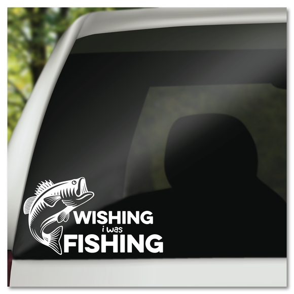 Wishing I Was Fishing Large Mouth Bass Fish Vinyl Decal Sticker