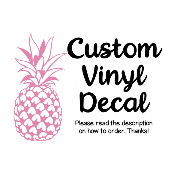 Custom Vinyl Decal Sticker