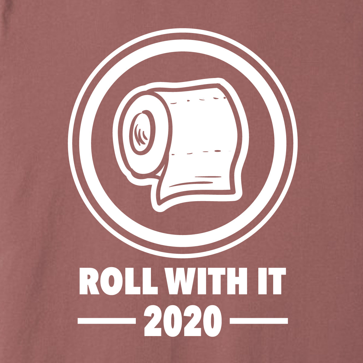Roll With It 2020 Tee