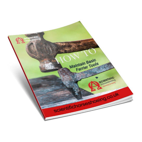 How To Maintain Basic Farrier Tools (e-book) - Scientific Horseshoeing