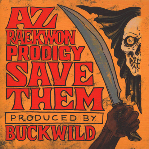 "AZ & Raekwon & Prodigy ""Save Them""Black 7"" Vinyl Edition"