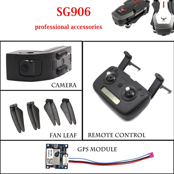 SG906 Rc Drone Quadcopter Professional Accessories Drones Fan leaf 4K Camera GPS module Remote control toys Helicopter Component